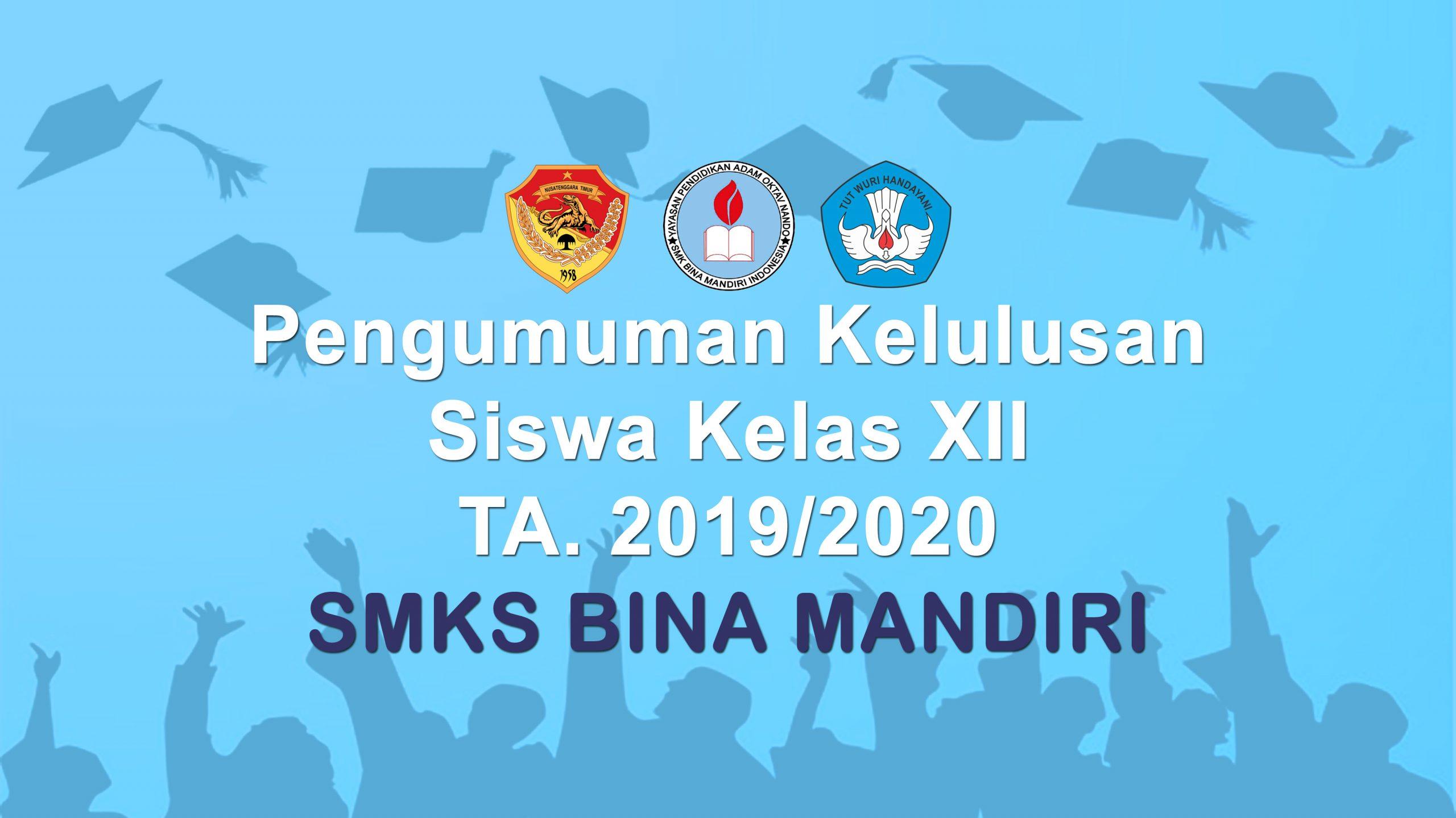 Pengumuman Kelulusan Siswa tahun 2020 SMKS Bina Mandiri